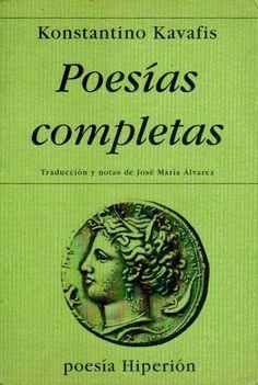 La antigua Biblos: Poesías completas - Konstantino Kavafis