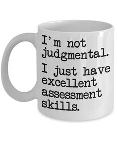 Funny Social Worker Mugs - I'm Not Judgmental - Ideal Social Worker Gifts