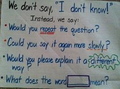 "I Teach Dual Language: Instead of ""I don't know"""