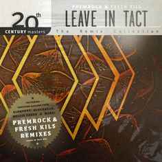 ▶︎ Leave In Tact: The Remix Collection | PremRock & Fresh Kils