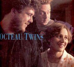 cocteau twins   Cocteau Twins Forever!
