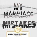 Marriage mistakes are inevitable and, without God's favor, I'm just one decision away from doing something that could damage or even destroy my marriage of 25 years to my wife Susan.   In today's episode, I'm going to talk about my marriage mistakes. Although I still struggle in some of these areas, I've made some […]