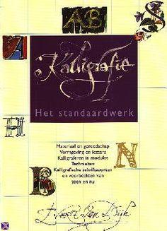 Evert van Dijk - Kalligrafie, Het standaardwerk (1997)