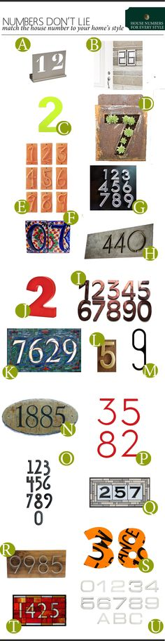house numbers for every style, just wish I could find ones that included letters since we have an N in our address.
