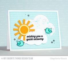 Get Well Wishes, Typewriter Text Background, Tweet On You, Gerbera Daisy Die-namics, Jumbo Clouds STAX Die-namics, Sun, Moon, & Stars Die-namics, Tweet On You Die-namics - Stephanie Klauck  #mftstamps