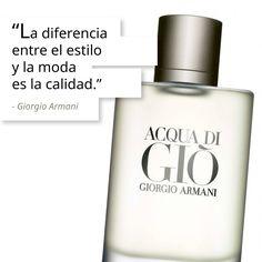 """""""La diferencia entre el estilo y la moda es la calidad."""" Giorgio Armani #Frases #Quotes www.mishka.mx"""