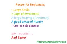 Recipe for Happiness -- Yum! Share with your loved ones. #Finding Happiness Movie