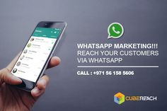 WHATSAPP Marketing !!! Reach Your customers via Whatsapp  One of the best ways to reach any customer is via his / her mobile phone. Whatsapp is the most used application in a mobile phone.  #REACH your customers via whatsapp marketing. We have more than 5 million UAE whatsapp numbers. Messages can include TEXT, IMAGES, VIDEO . Contact us today  0561 585 606 www.CubeReach.com Cube Reach Technologies  Business Bay - Dubai