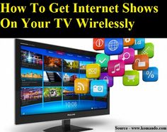 How To Get Internet Shows On Your TV Wirelessly...For more creative tips and ideas FOLLOW https://www.facebook.com/homeandlifetips