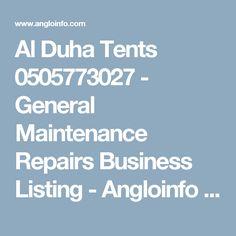 Al Duha Tents 0505773027 - General Maintenance Repairs Business Listing - Angloinfo Dubai Garden Sail, Dubai Business, Fabric Structure, Aluminium Doors, Wooden Pergola, Tent Wedding, Tents, Aluminum Gates, Teepees