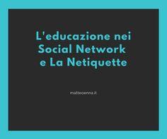 Le Netiquette possono essere la base per la buona educazione nei Social Network, una soluzione per evitare l'odio che leggiamo nelle nostre bacheche