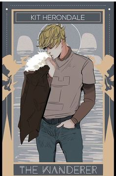 Kit Rook/Herondale. The wanderer looking for a home!!