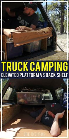 Two major approaches to truck camping: the elevated sleeping platform or the backshelf. Which is the best and why? http://www.desktodirtbag.com/truck-camping-101-sleeping-platforms/