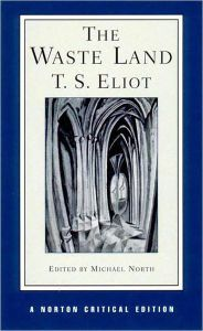 The Waste Land - A Norton Critical Edition / Edition 1 by T. S. Eliot Download