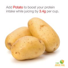 Add Potato to boost your protein  intake while juicing by 3.4g per cup. #7dayjuicepal #boostyourprotein