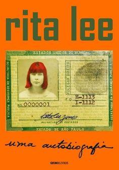 """Livro """"Rita Lee - Uma Autobiografia"""""""