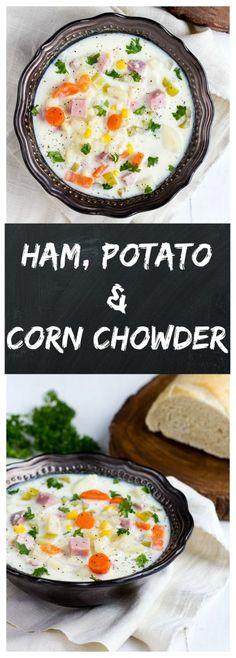 Ham Potato Corn Chowder | Gather for Bread