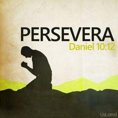 Persevera Daniel 10:12