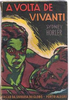 livro coleção amarela a volta de vivanti sydney horler