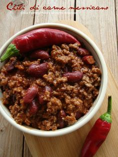 Chili tradizionale messicano ricetta Chili Con Carne, Carne Macinata, Stuffed Hot Peppers, Tex Mex, Street Food, Burritos, Focaccia, Tortillas, Soul Food