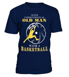 Never Underestimate An Old Man With a Basketball Cool TShirt  Funny awesome mother in law T-shirt, Best awesome mother in law T-shirt