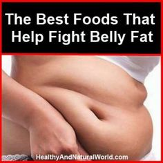 The best foods that help fight belly fat