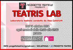 Laboratorio teatrale - Dal 14 ottobre 2014 presso il Semmai Factory Via Salvator Rosa 241 Napoli, dalle ore 19.30 alle 21.30. Prima lezione di presentazione GRATUITA.