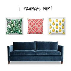 ONE COUCH   THREE WAYS - How to change the vibe of your home around large pieces of furniture. See how I created three distinct styles using the same #bluecouch :) www.designworthyb... #blog #blue #couch #sofa #pillows #throwpillows #tropical #pop #pineapples #palmleaf