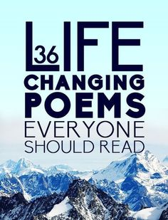 36 Life Changing Poems