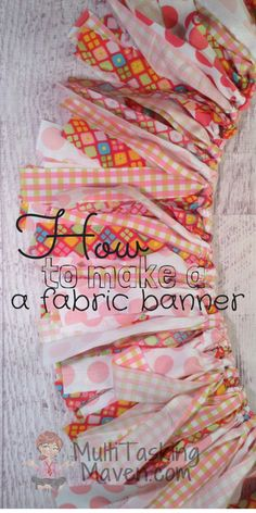 This DIY handmade fabric banner requires no sewing, just a few materials and is a great easy craft to make! Fabric banners are all the rage right now.   Get Free Step by Step Guide to Make Here:  http://multitaskingmaven.com/easy-crafts-fabric-banner/
