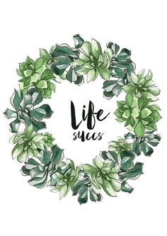 Life Succs - watercolor succulent wreath