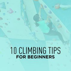 Here are 10 Climbing Tips for beginners from other climbers and the staff at the Grotto Climbing that will help you if you're a newbie like us!
