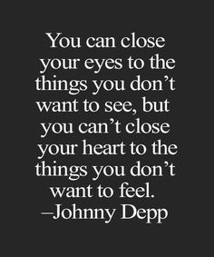 You Don't Want To See - Best Quote By Johnny Depp
