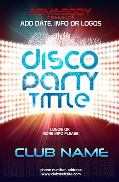 Free PSD disco party poster template perfect for your next club event! All layers in this creative design are fully layered and properly grouped. Print ready (