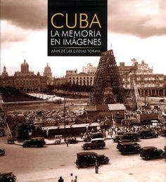 ARQUITECTURA CUBA: Cuba: La memoria en imágenes.