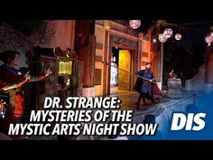 Dr. Strange: Mysteries of the Mystic Arts Night Show | Avengers Campus - YouTube Mystic Arts, Night Show, Dr Strange, Disneyland Resort, Avengers, Mystery, Youtube, Life, The Avengers