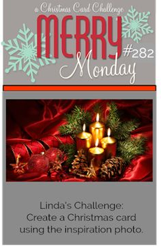 Merry Monday Christmas Challenge: Merry Monday #282 {Inspirational Challenge}