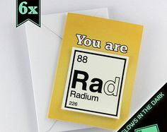 "6x ""You are Rad"" Cards, Periodic Table Friendship Card, with removable glow-in-the-dark sticker"