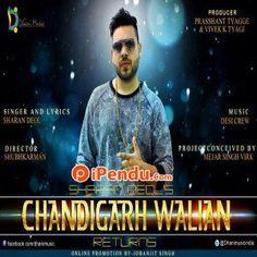 शरण देओल का नया गाना 'Chandigarh Walian Returns'