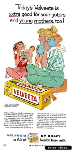 Velveeta...because there's nothing tastier than a sandwich full of cold gelatinous processed cheese product. Healthy for baby too - if you could figure out how to melt it down enough to fit it in the baby bottle.