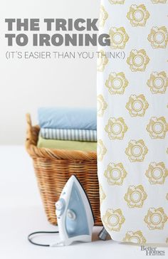 Take the hassle out of ironing with these simple tricks:  http://www.bhg.com/homekeeping/laundry-linens/clothes/how-to-iron/?socsrc=bhgpin031014ironing