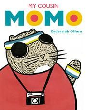 """MY COUSIN MOMO by Zachariah OHora -- Momo arrives with his world-traveling suitcase and a friendly smile. He's a flying squirrel, but he won't show off his skills for his cousins' forest friends. Mom and Dad are full of good advice: """"Give him some time""""; """"Just make him feel welcome!"""" Momo tries to join in his cousins' games, but nothing works out right."""