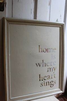 home is where my heart sings