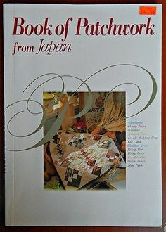 SOLD!  Patchwork Quilting Book from Japan Ondorisha Publishers Metric and US Standard | eBay