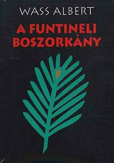 Wass Albert - A funtinelli boszorkány, the funtineli witch- a beautiful story about Hargita and a little girl Love Me Forever, Film Books, Beautiful Stories, Ebook Pdf, Reading, Witches, Play, Link, Bruges