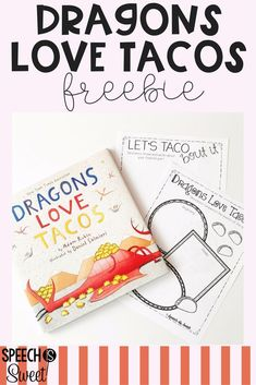 Dragons Love Tacos Freebie! This is a fun book for a whole group read aloud or speech-language therapy!