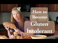 A Humorous Instructional Guide on How to Become Gluten Intolerant