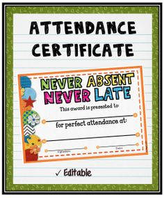 "Acknowledge your students perfect attendance by presenting them with this editable ""Attendance"" Certificate! It can also be purchased as part of a set.  #tpt#attendance#certificate#teacherspayteachers                                                                                                                                                                                 More"