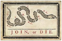"""Join, or Die"" was a well-known political cartoon created by Benjamin Franklin. It was first published in his Pennsylvania Gazette on May 1754 to encourage people to join the Revolution. Early American, American Flag, American History, Native American, Benjamin Franklin, Join Or Die Flag, America Independence, Gadsden Flag, Famous Cartoons"