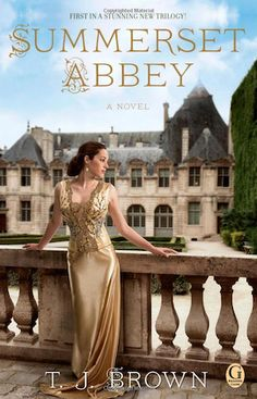 Summerset Abbey by T.J. Brown | 14 Books To Read If You Love Downton Abbey